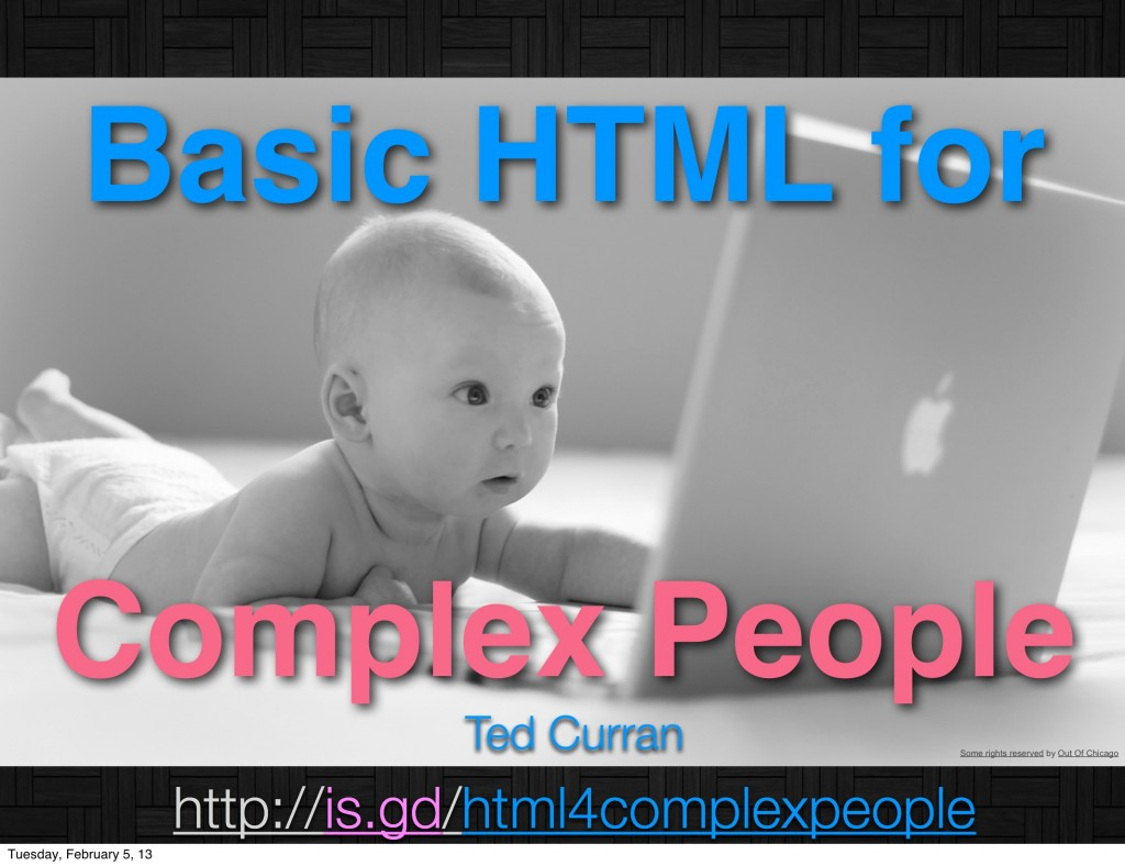 Basic HTML for Complex People