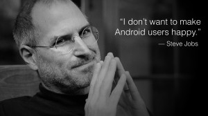 Jobs: 'I don't want to make Android users happy'